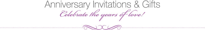 Anniversary Invitations & Gifts